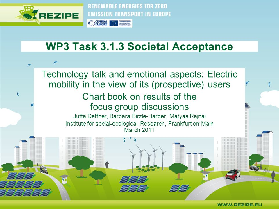 Technology talk and emotional aspects: Electric mobility in the view of its (prospective) users Chart book on results of the focus group discussions J