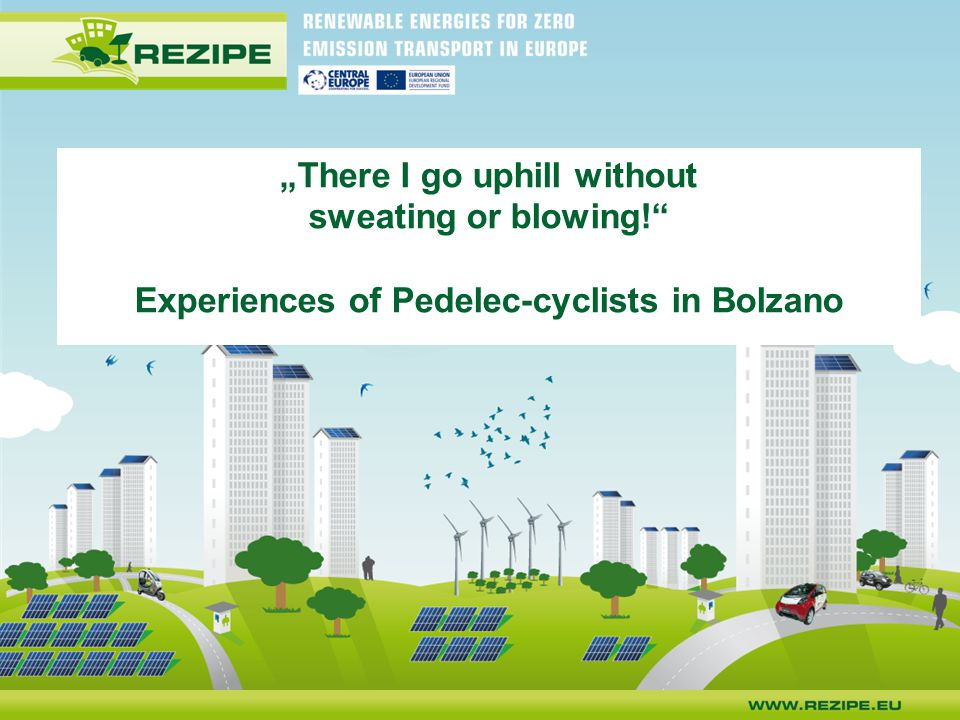 """There I go uphill without sweating or blowing!"" Experiences of Pedelec-cyclists in Bolzano"
