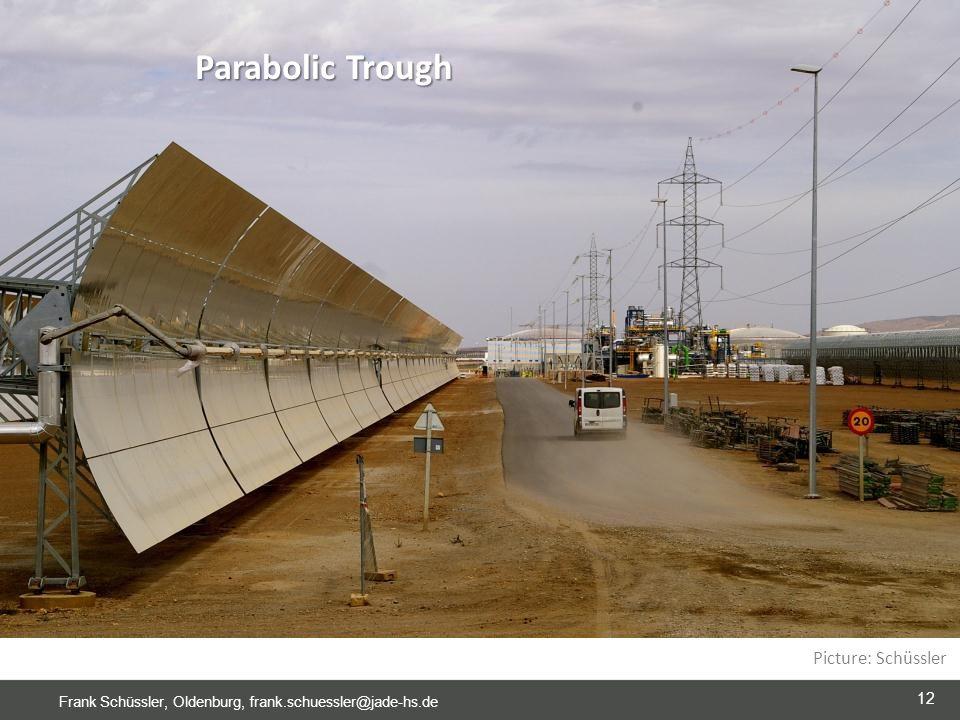 12 Frank Schüssler, Oldenburg, frank.schuessler@jade-hs.de Picture: Schüssler Parabolic Trough