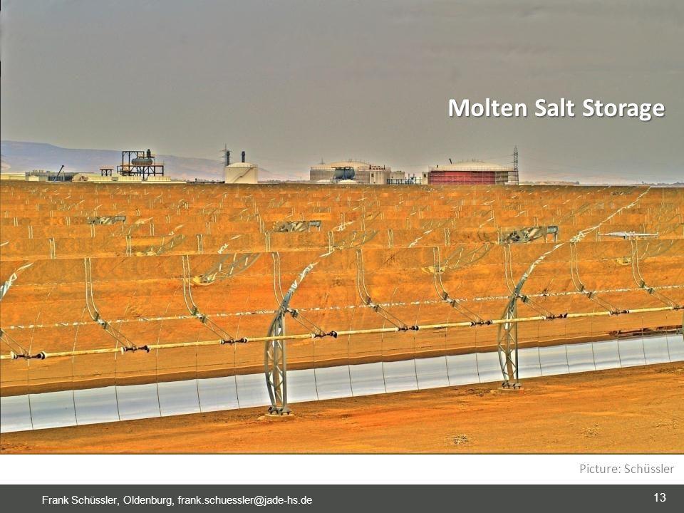 13 Frank Schüssler, Oldenburg, frank.schuessler@jade-hs.de Molten Salt Storage Picture: Schüssler