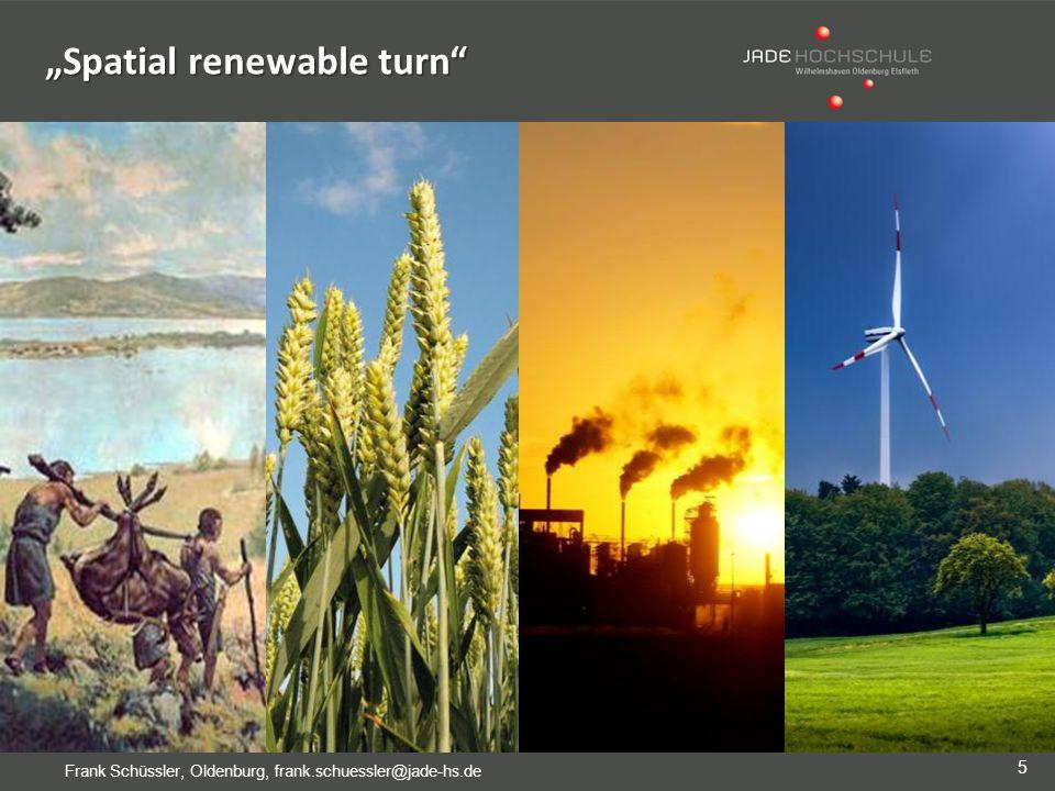 "5 Frank Schüssler, Oldenburg, frank.schuessler@jade-hs.de ""Spatial renewable turn"
