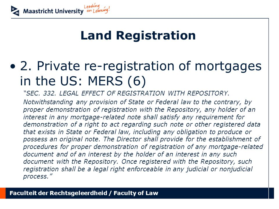 Faculteit der Rechtsgeleerdheid / Faculty of Law Land Registration 2.