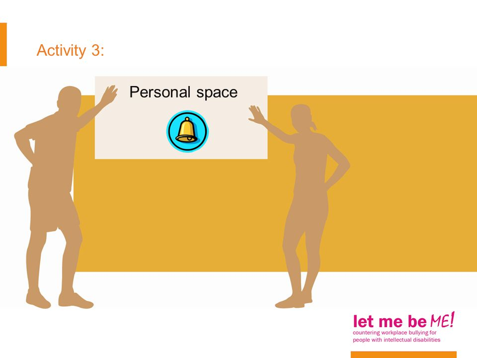 Activity 3: Personal space
