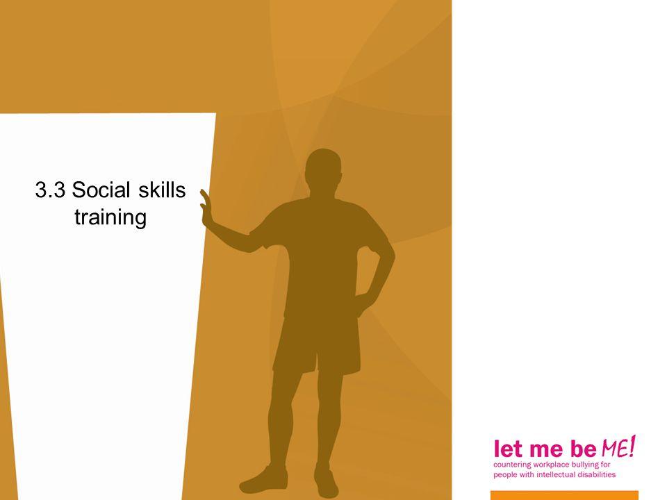 3.3 Social skills training