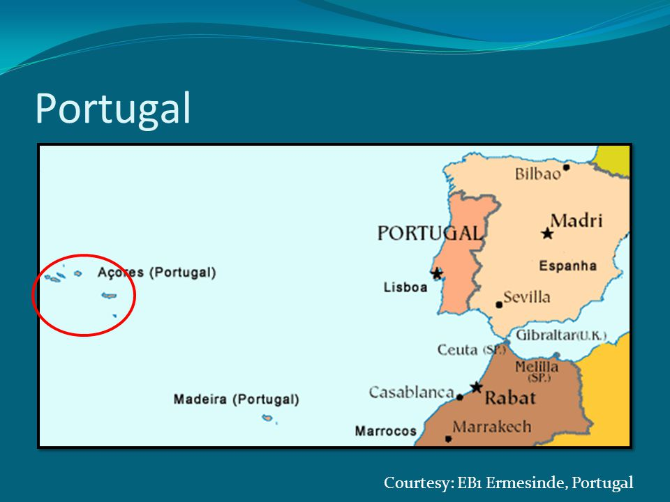 Portugal Courtesy: EB1 Ermesinde, Portugal