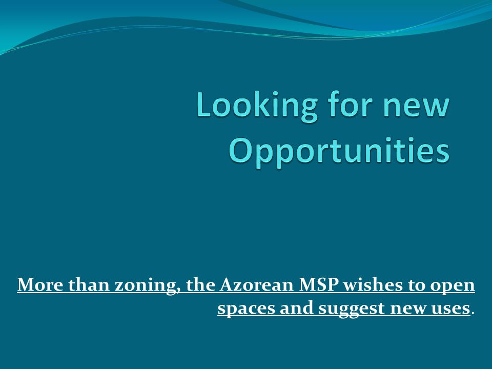 More than zoning, the Azorean MSP wishes to open spaces and suggest new uses.