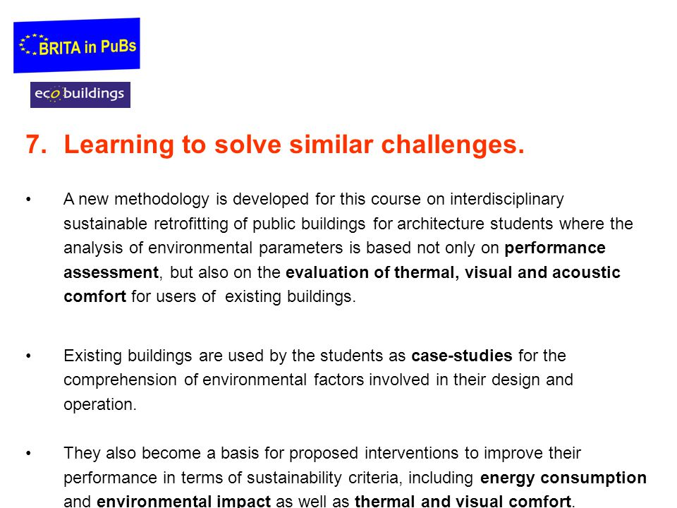 7.Learning to solve similar challenges.