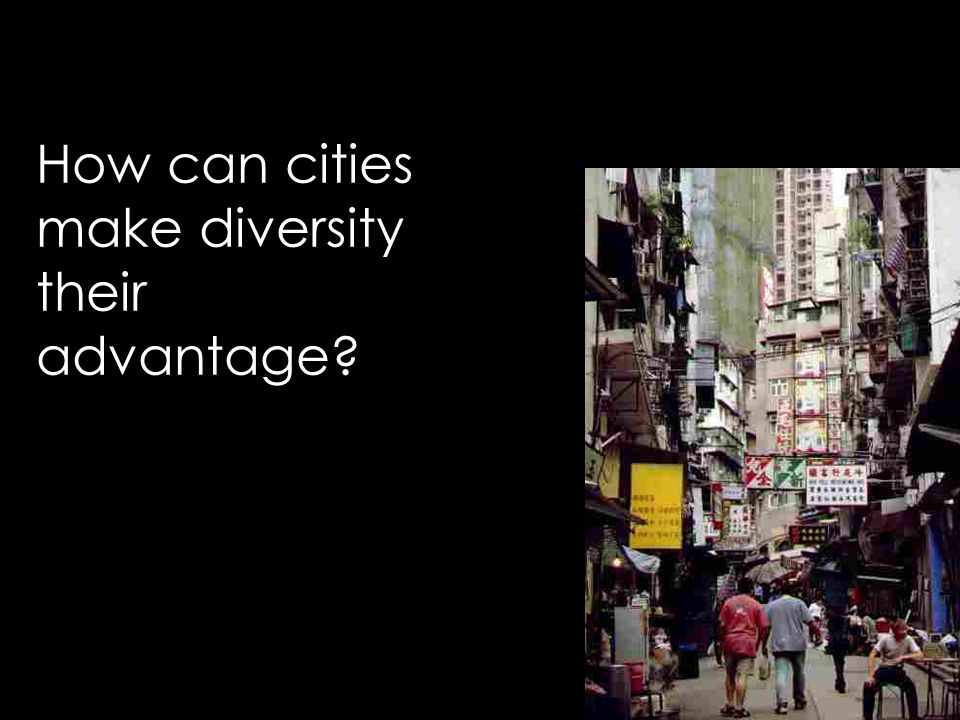 How can cities make diversity their advantage