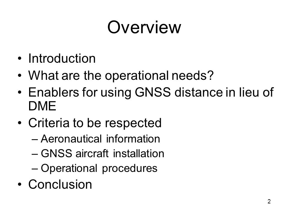 2 Overview Introduction What are the operational needs.