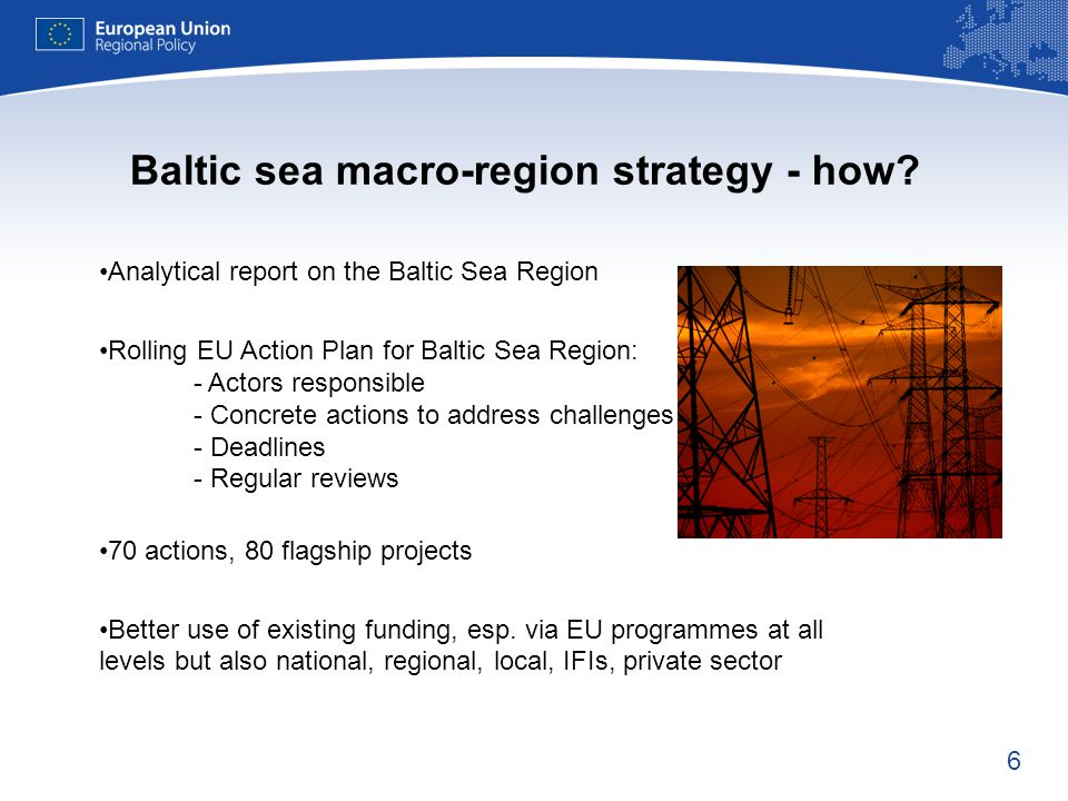 6 Analytical report on the Baltic Sea Region Rolling EU Action Plan for Baltic Sea Region: - Actors responsible  Concrete actions to address challeng