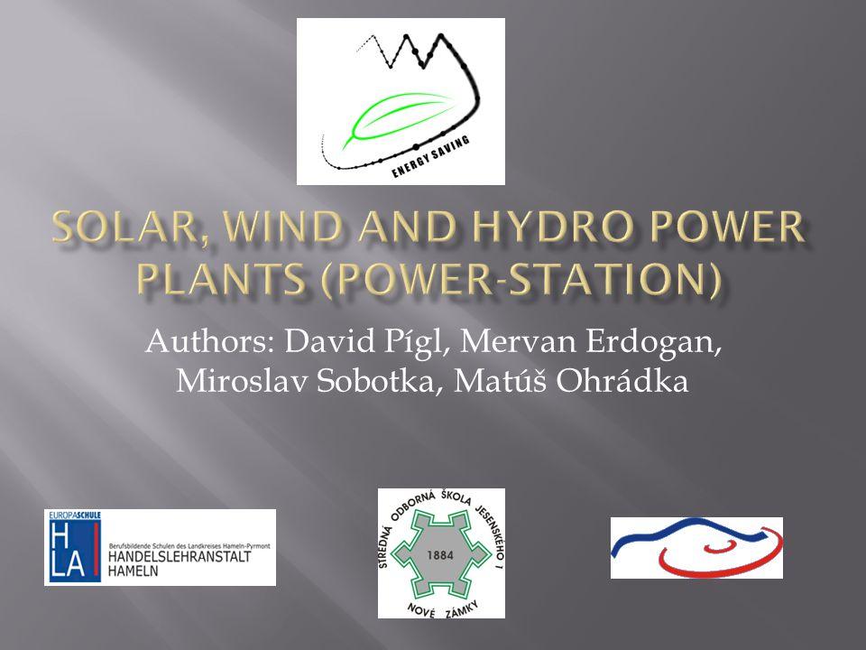Authors: David Pígl, Mervan Erdogan, Miroslav Sobotka, Matúš Ohrádka
