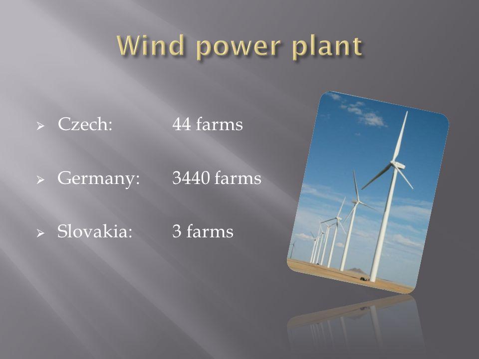 Czech:44 farms  Germany:3440 farms  Slovakia: 3 farms