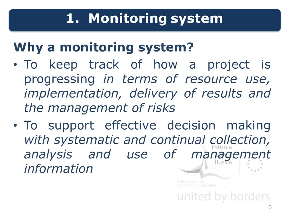 1. Monitoring system Why a monitoring system.