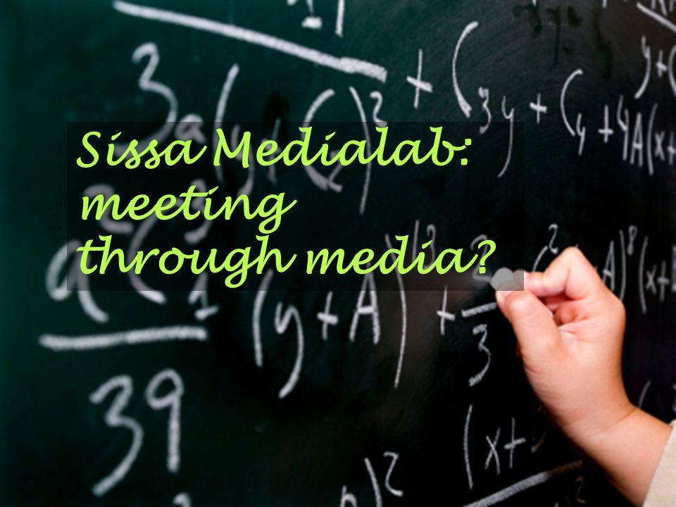 Sissa Medialab: meeting through media