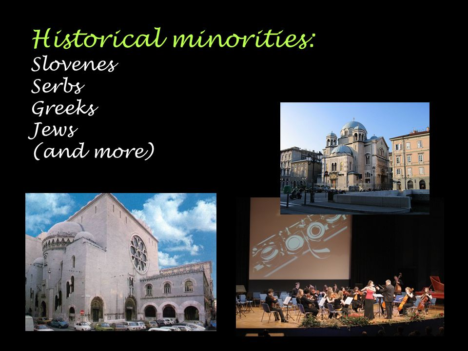 Historical minorities: Slovenes Serbs Greeks Jews (and more)