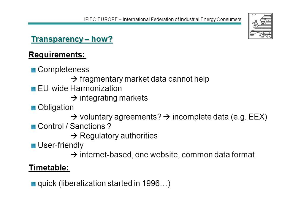 IFIEC EUROPE – International Federation of Industrial Energy Consumers Transparency – how.