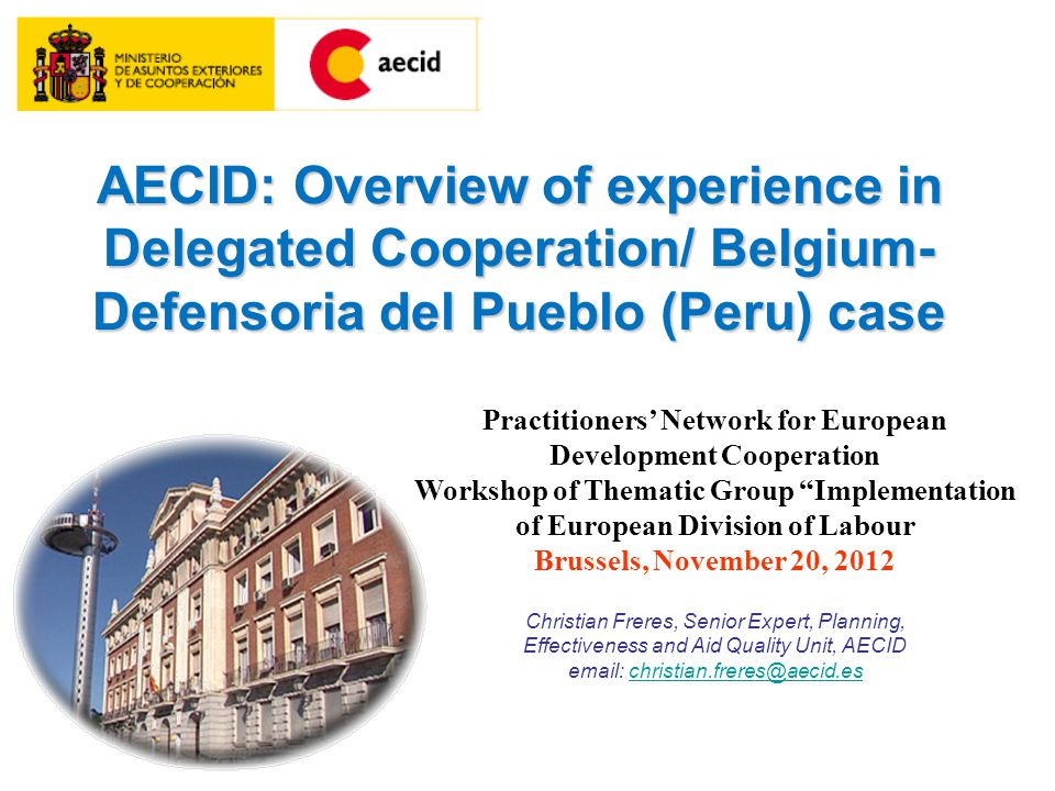 "Practitioners' Network for European Development Cooperation Workshop of Thematic Group ""Implementation of European Division of Labour Brussels, Novemb"
