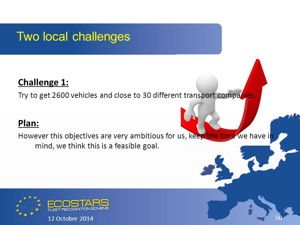 Challenge 1: Try to get 2600 vehicles and close to 30 different transport companies.