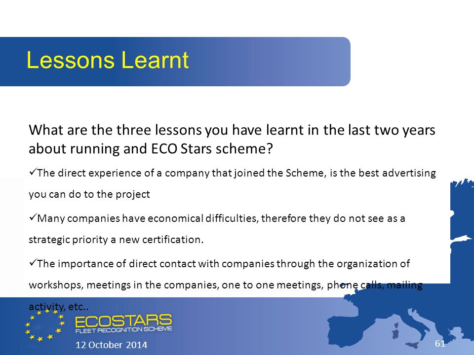 What are the three lessons you have learnt in the last two years about running and ECO Stars scheme.