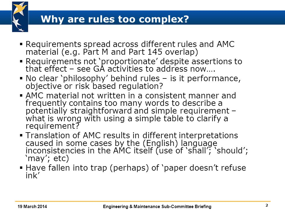 2 19 March 2014Engineering & Maintenance Sub-Committee Briefing Why are rules too complex.
