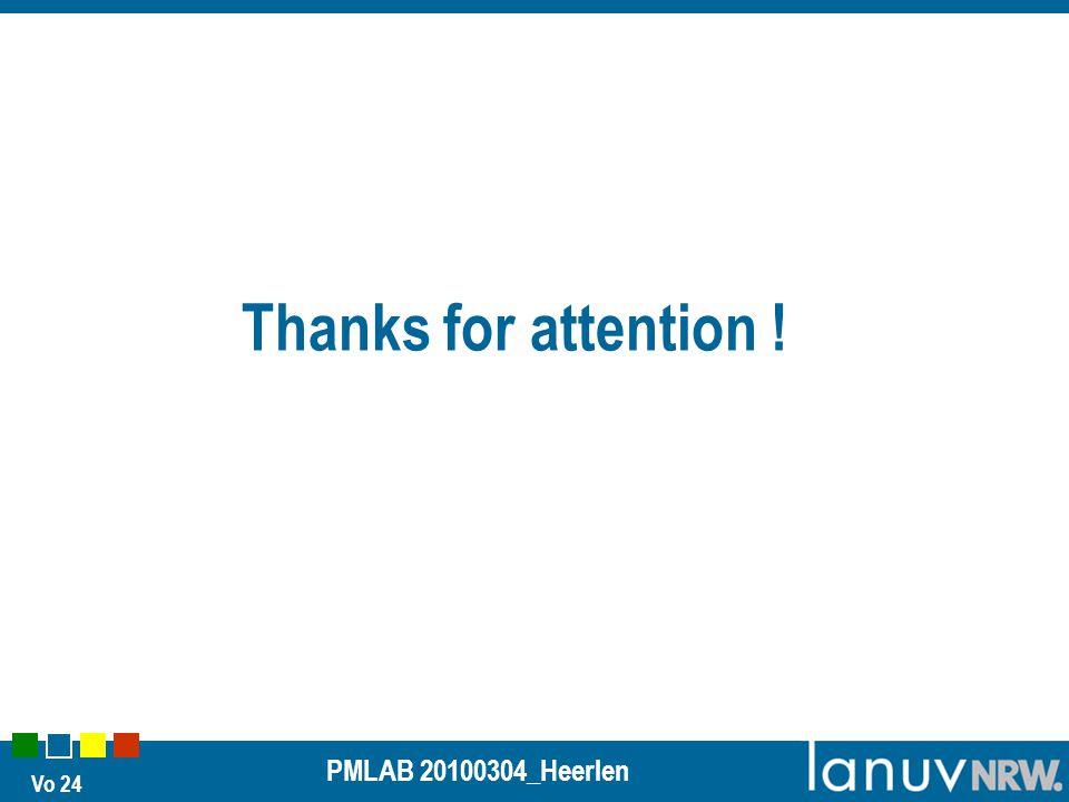 Vo 24 PMLAB 20100304_Heerlen Thanks for attention !
