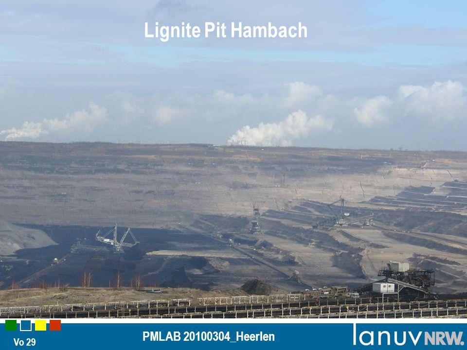 Vo 29 PMLAB 20100304_Heerlen Lignite Pit Hambach