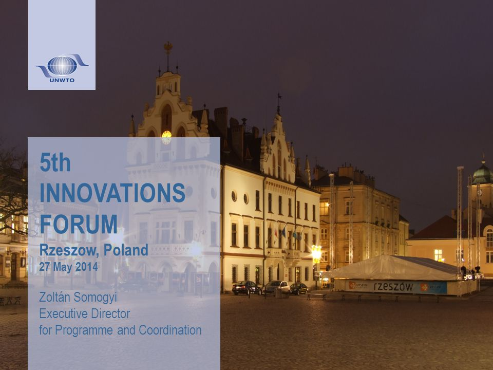 5th INNOVATIONS FORUM Rzeszow, Poland 27 May 2014 Zoltán Somogyi Executive Director for Programme and Coordination