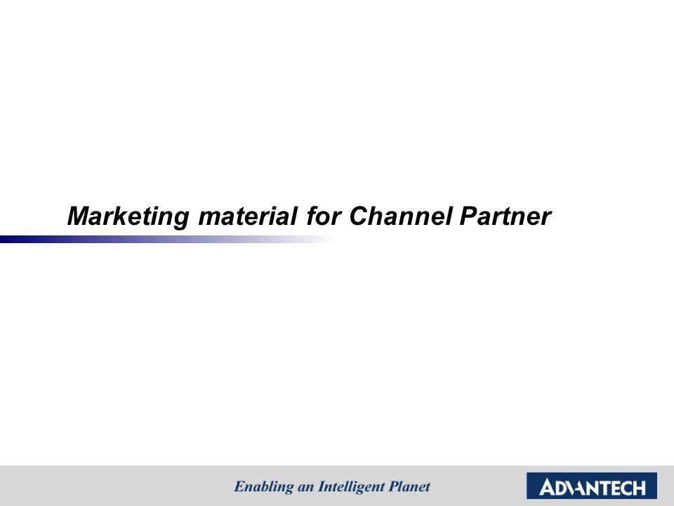 Marketing material for Channel Partner