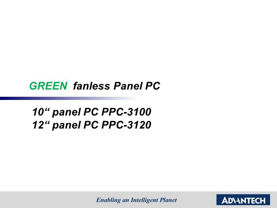 GREEN fanless Panel PC 10 panel PC PPC-3100 12 panel PC PPC-3120