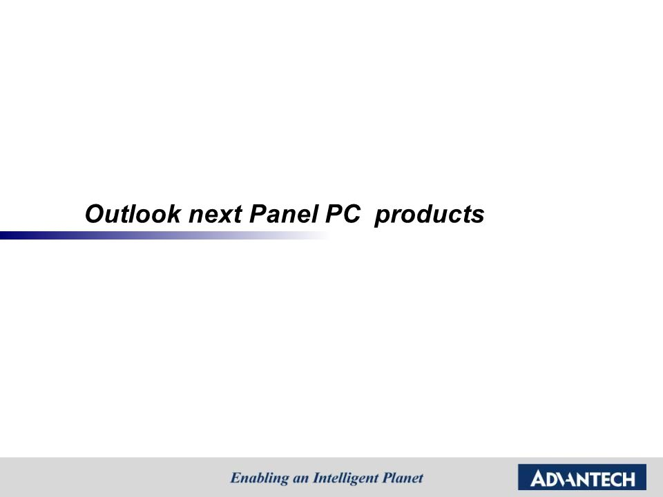 Outlook next Panel PC products