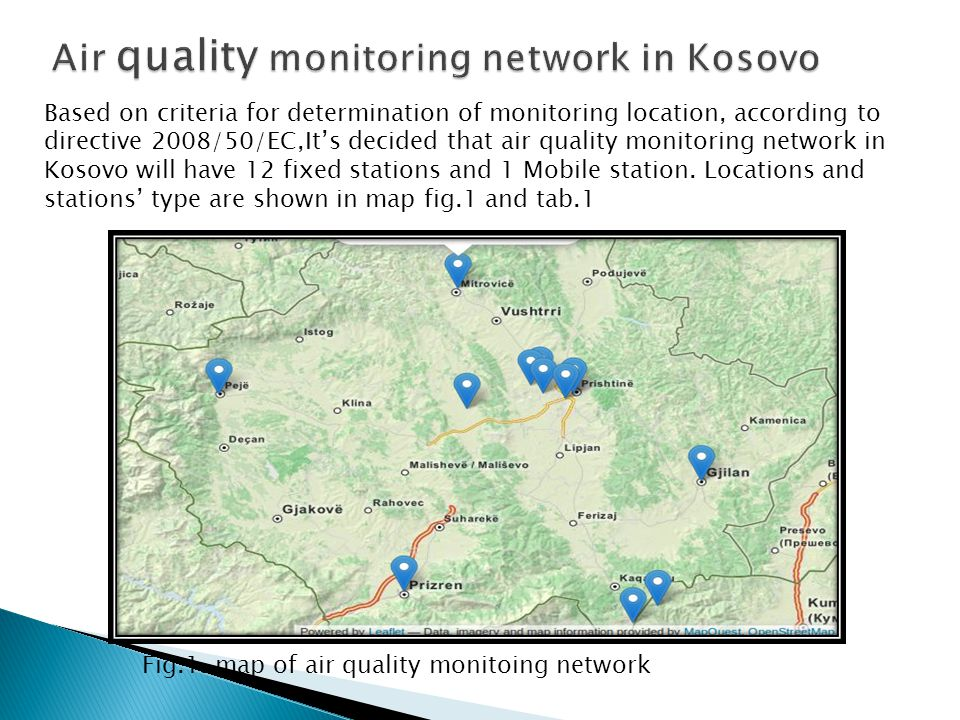 Based on criteria for determination of monitoring location, according to directive 2008/50/EC,It's decided that air quality monitoring network in Koso