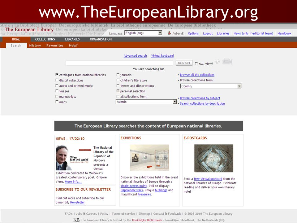 Linking library content…  Service of all 48 European National libraries to provide access to their catalogues & digital collections via 1 central, multi-lingual web- interface (= PORTAL) Libraries Users  Alternate point of access  Exposure to a wider audience  Platform for collaboration  Single point of access  Search multiple libraries and collections  Multi-lingual interface www.TheEuropeanLibrary.org