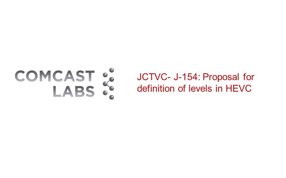 JCTVC- J-154: Proposal for definition of levels in HEVC