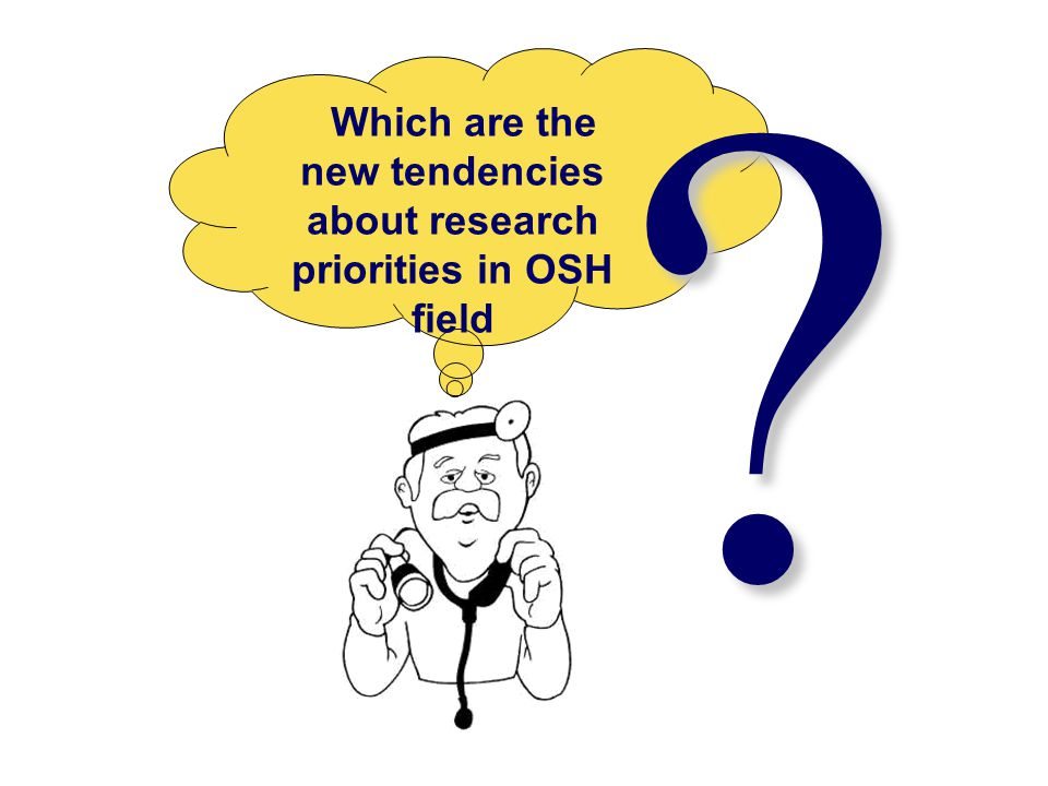 Which are the new tendencies about research priorities in OSH field
