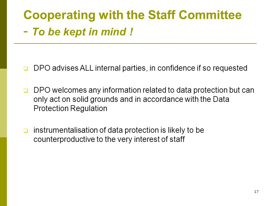 17 Cooperating with the Staff Committee - To be kept in mind .