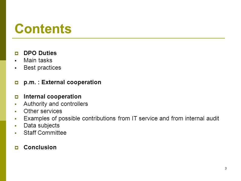 3 Contents  DPO Duties  Main tasks  Best practices  p.m.