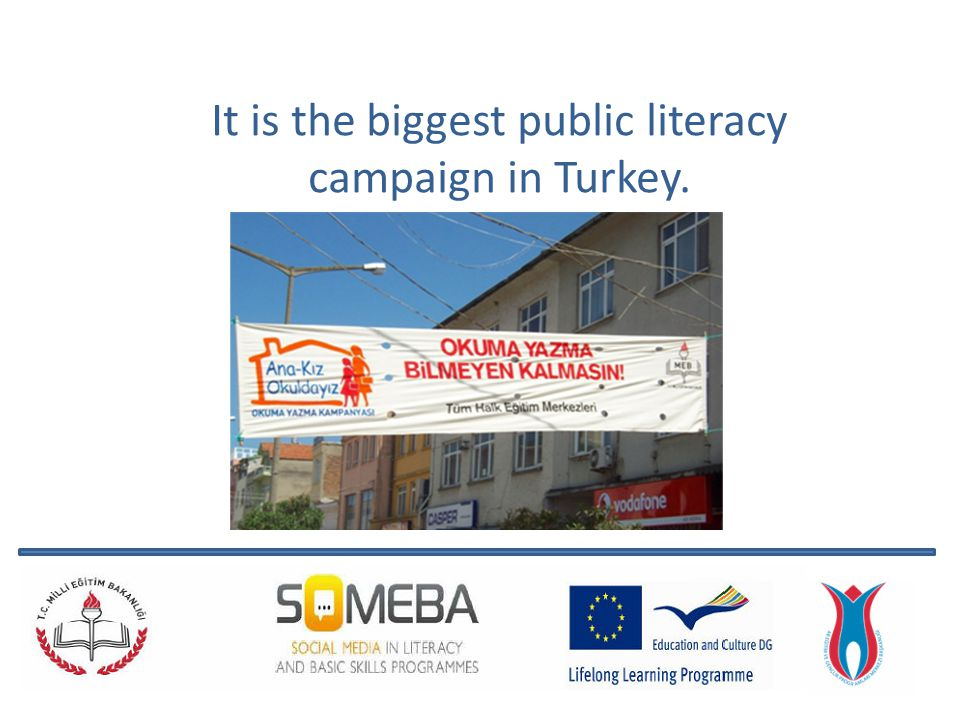 It is the biggest public literacy campaign in Turkey.