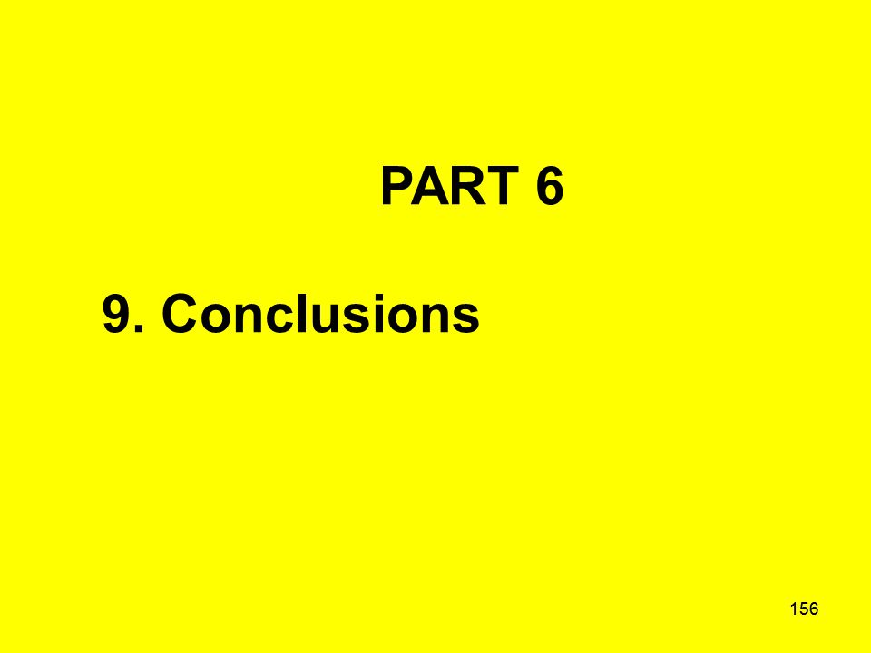 156 PART 6 9. Conclusions