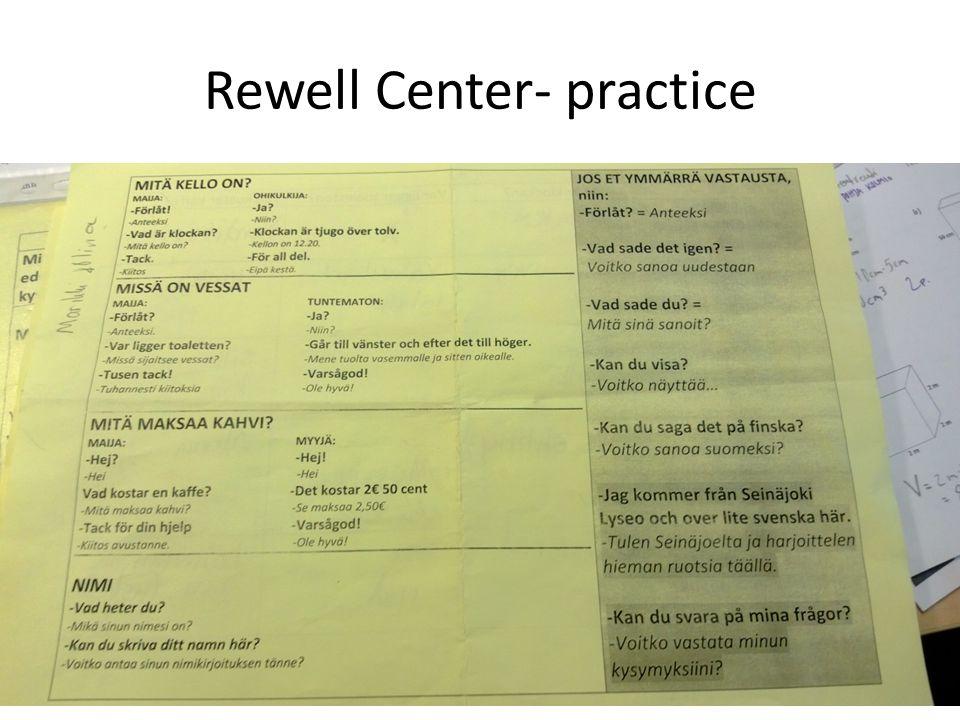 Rewell Center- practice