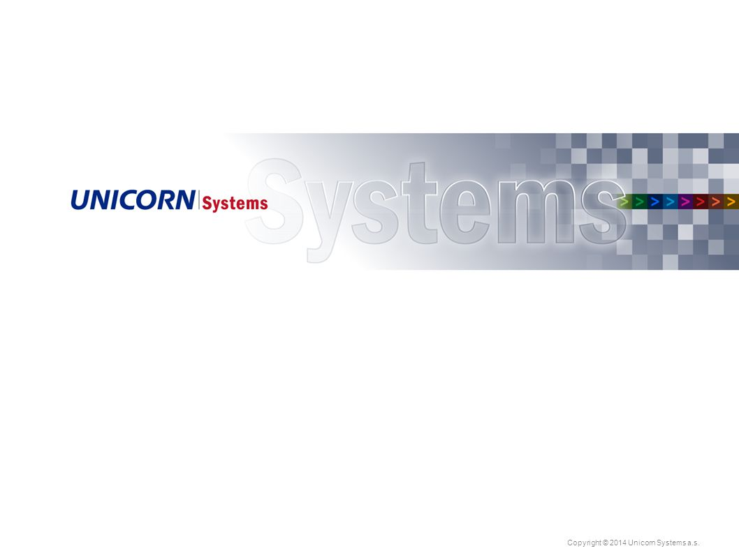 Copyright © 2014 Unicorn Systems a.s.