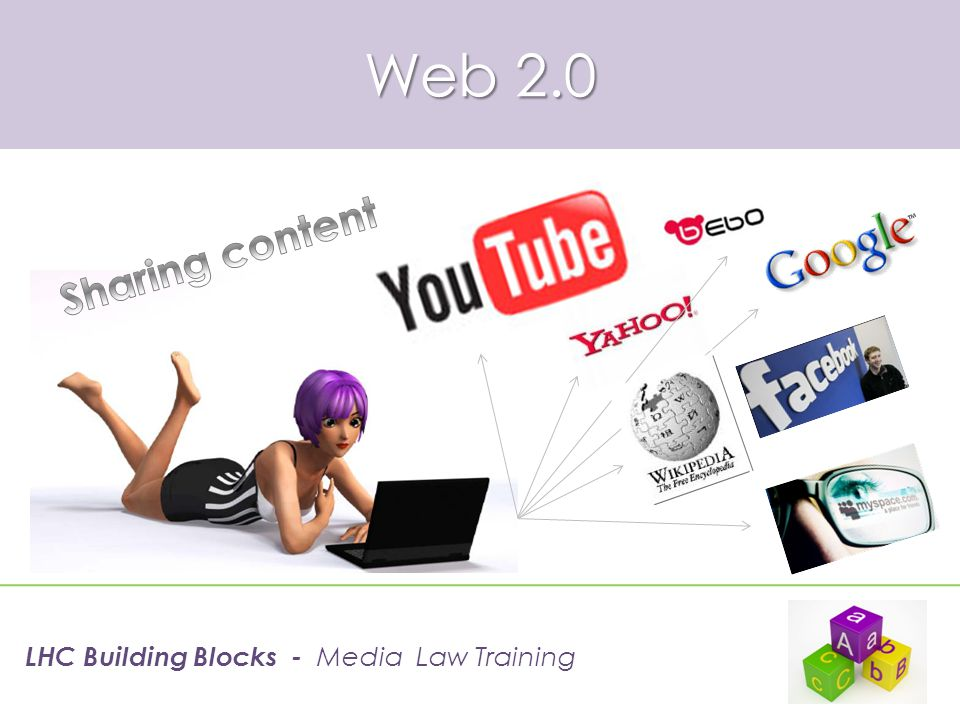 Web 3.0 Semantic web: pushing the boundaries of search and intelligent text filtering LHC Building Blocks - Media Law Training 60.8%14%3.5% Of all global searches in 2007