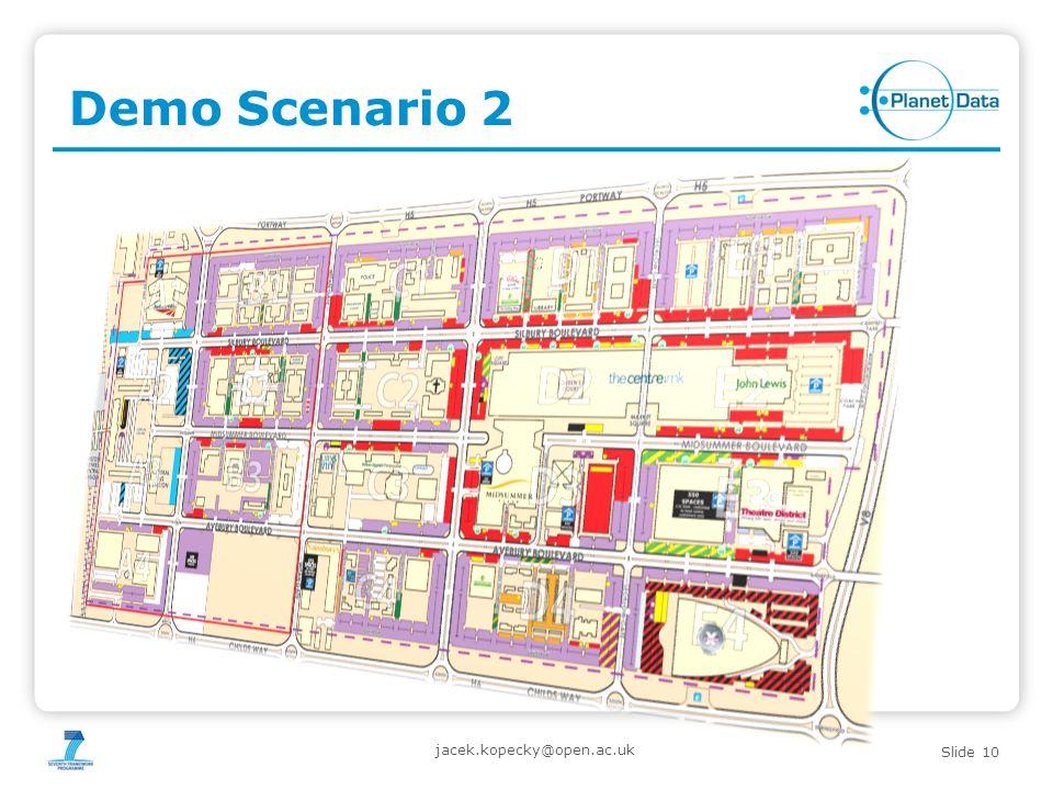Slide 10 Demo Scenario 2 jacek.kopecky@open.ac.uk