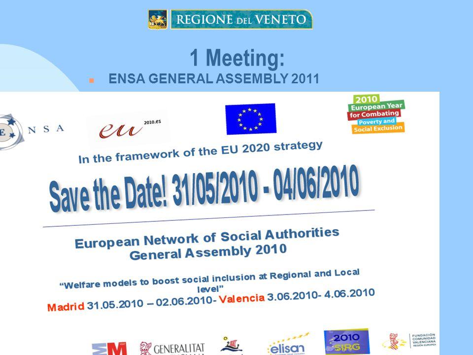 1 Meeting: ENSA GENERAL ASSEMBLY 2011