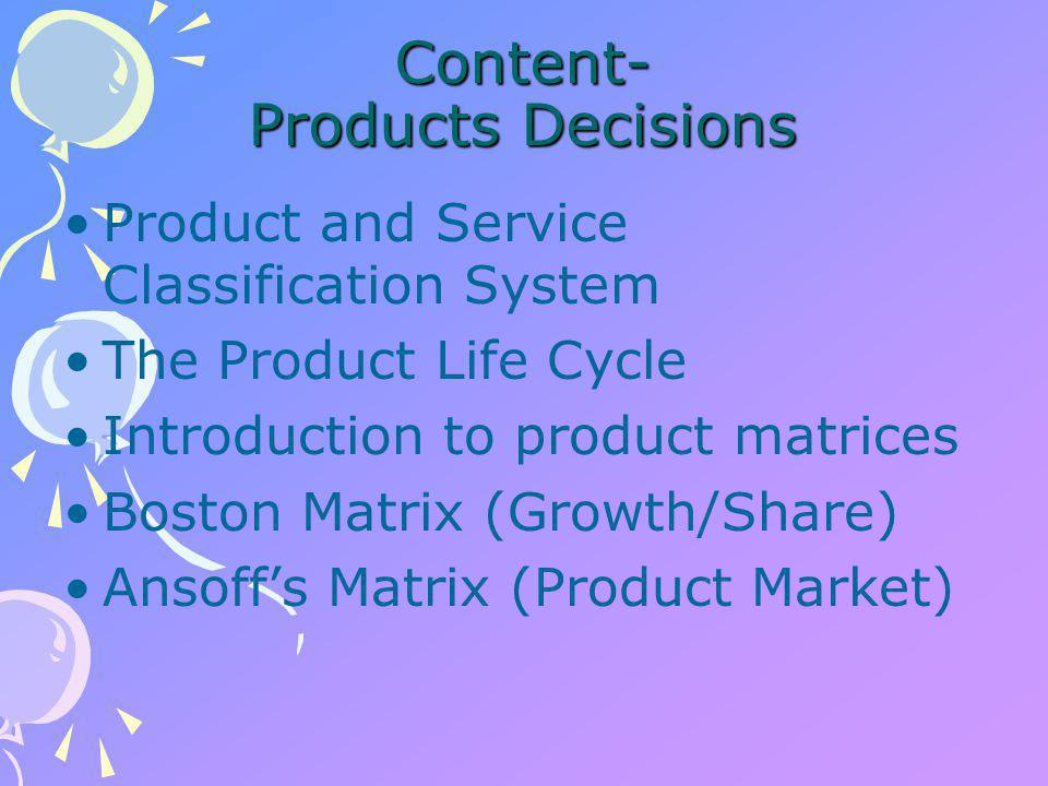 Products Decisions Product and Service Classification System.