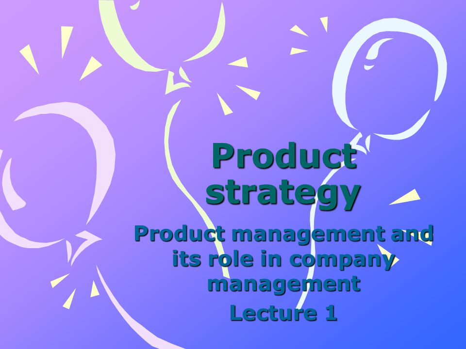 Product (or service) management includes a wide range of management activities, ranging from –the time that there s a new idea for a product –to eventually providing ongoing support to customers who have purchased the new product.