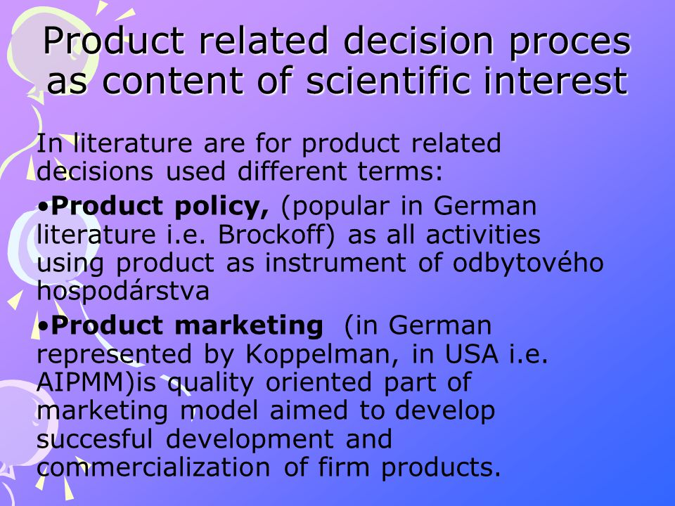 Product related decision proces as content of scientific interest New product development (NPD) is the term used to describe the complete process of bringing a new product or service to market.