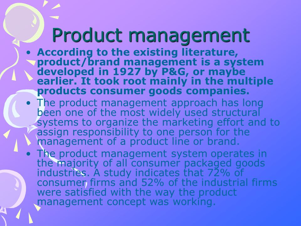 Brand Management Prognostications Future of brand management –Customer management vs.