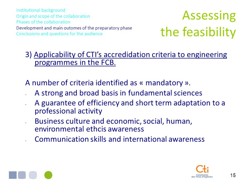 15 3) Applicability of CTI's accredidation criteria to engineering programmes in the FCB.