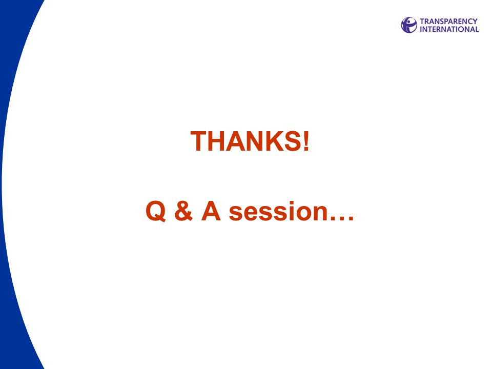 THANKS! Q & A session…