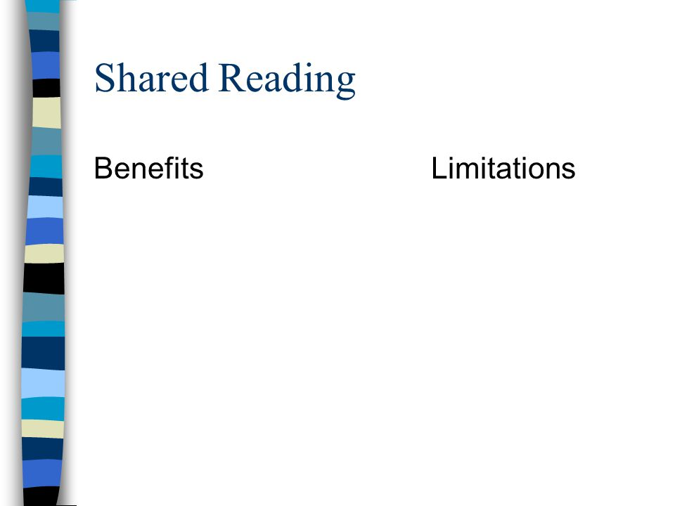 Shared Reading Benefits Limitations